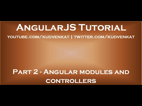 Angular modules and controllers