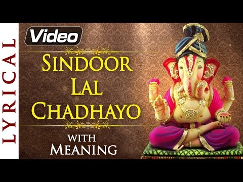 sindoor-lal-chadhayo---ganesh-aarti-with-lyrics-&-meaning-|-ganesh-chaturthi-songs