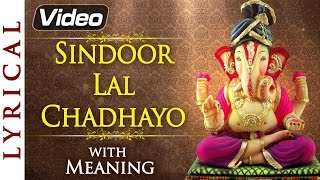Download Hindi Video Songs - Sindoor Lal Chadhayo - Ganesh Aarti with Lyrics & Meaning | Ganesh Chaturthi Songs