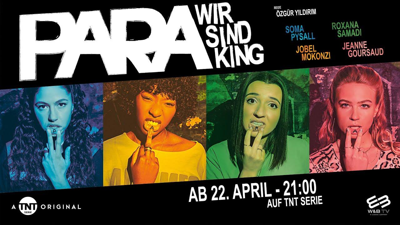 """Premiere von """"Para – Wir sind King"""" am 22.April 21!"""