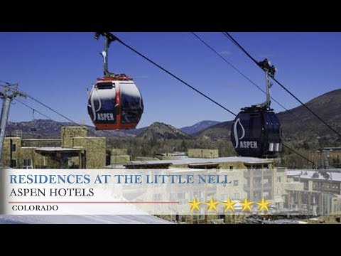 Residences At The Little Nell - Aspen Hotels, Colorado