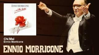 Ennio Morricone - Chi Mai - EnnioMorricone