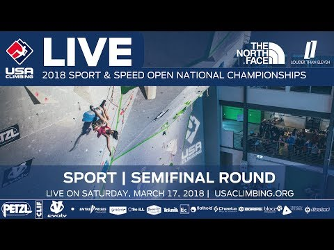 Semi-Final Round • 2018 Sport Climbing Open National Championships • 3/17/18 9:45 AM PST
