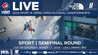 Semi-Final Round • 2018 Sport Climbing Open National Championships • 3/17/18 9:45 AM PST