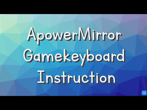 "How to Use ApowerMirror ""Game Keyboard"" Feature"