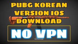 How To Download Pubg  Korean Version  On Ios   No Vpn/no Jailbreak