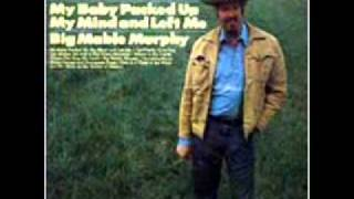 Dallas Frazier - Big Mable Murphy