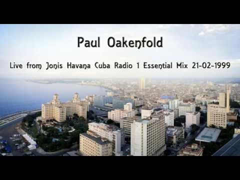 Paul Oakenfold - Live from Jonis Havana Cuba Radio 1 Essenti