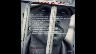 Download 08 Bew Wew - Kabra da merda (Prod. MikeTugaLife) MP3 song and Music Video