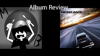 Nickelback - All the Right Reasons - ALBUM REVIEW