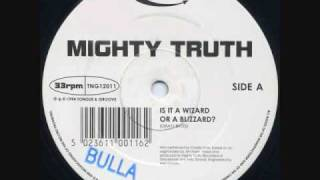 Mighty Truth - Is It A Wizard Or A Blizzard?