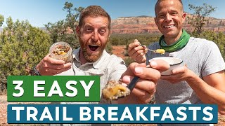 3 Easy and Yummy Backpacking Breakfasts | Camp Cooking with Chef Corso