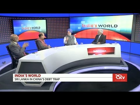 India's World- Sri Lanka in China's debt trap