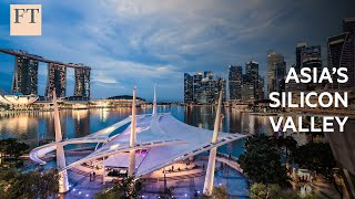 Can Singapore become Asia's silicon valley? | FT