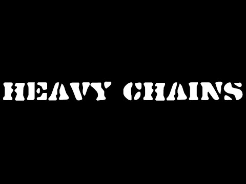 Heavy Chains 06/12/15