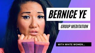 Bernice Ye Standup - Group Meditation with White Women