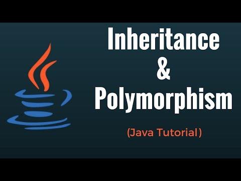 Java Inheritance & Polymorphism - Java Programming Tutorial