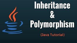 Inheritance & Polymorphism - Java Programming Tutorial