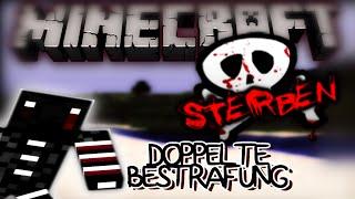 DOPPELTE BESTRAFUNG?!   Minecraft Sterben #2 - Survival [Deutsch]