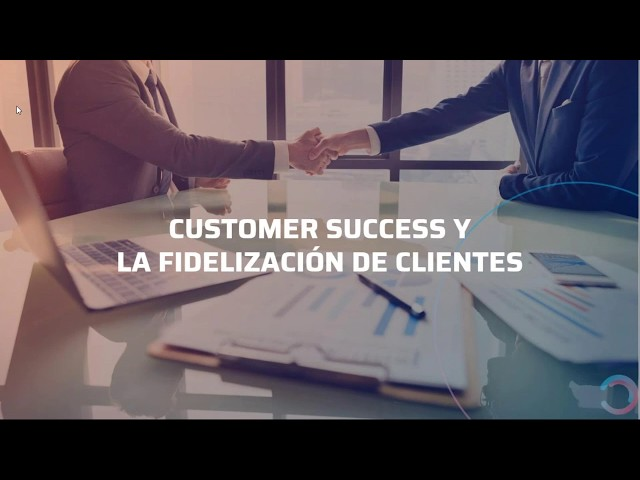 Customer Success y la fidelización de clientes