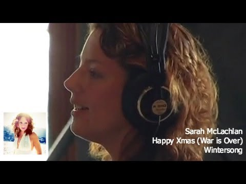 Sarah McLachlan  Happy Xmas War is Over