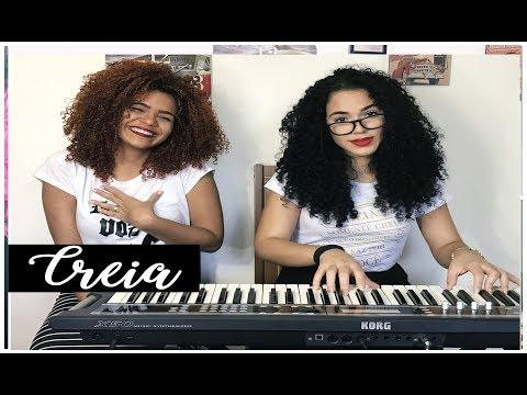 CREIA - Catarina Santos e Thalita Pimentel / Você crer que o impossível pode acontecer ?