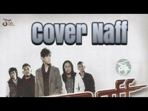 Naff_kenanglah aku cover