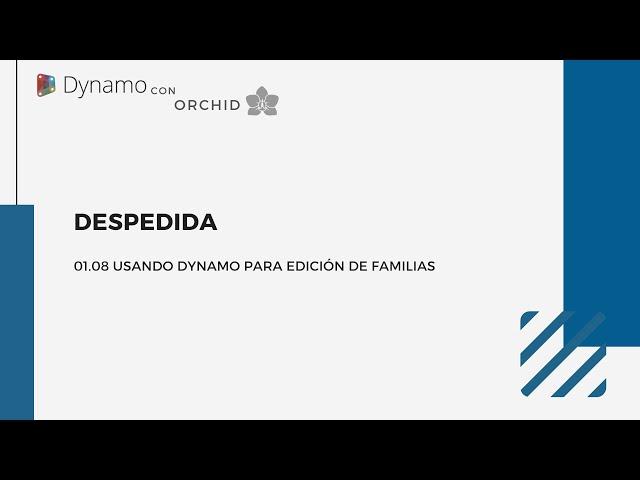 Dynamo para edición de familias | 07 Despedida