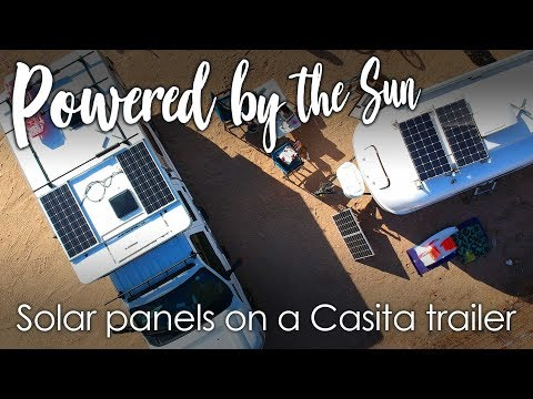 Powered by the Sun! :: Solar Panels on a Casita Trailer