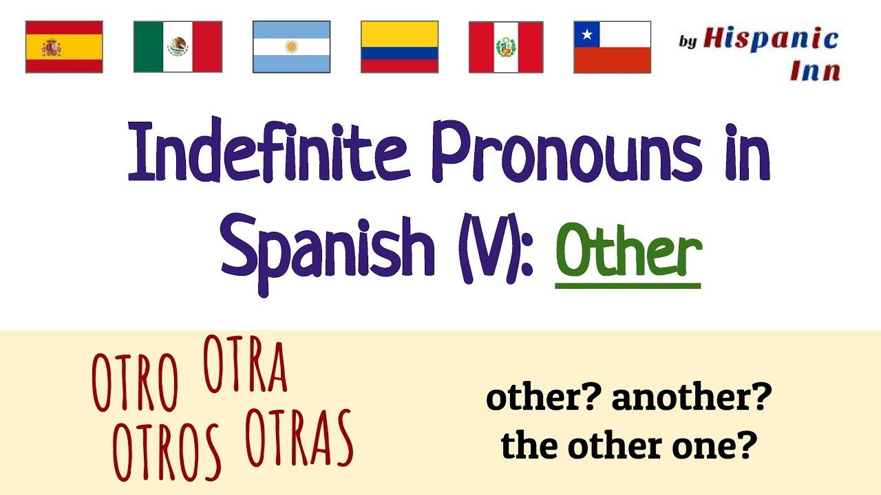 indefinite pronouns in spanish (v) - other - youtube