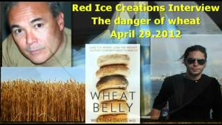 Dr. William Davis - The Dangers of Wheat-by Red Ice Creations April 29 2012