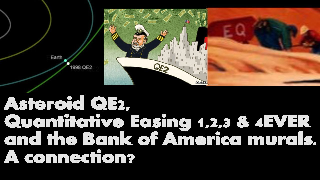 Asteroid QE2, Quantitative Easing 4ever & the Bank of America murals  A  connection?