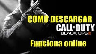 Como descargar Call of Duty Black ops 2 Pc Funciona Zombis y Multijugador