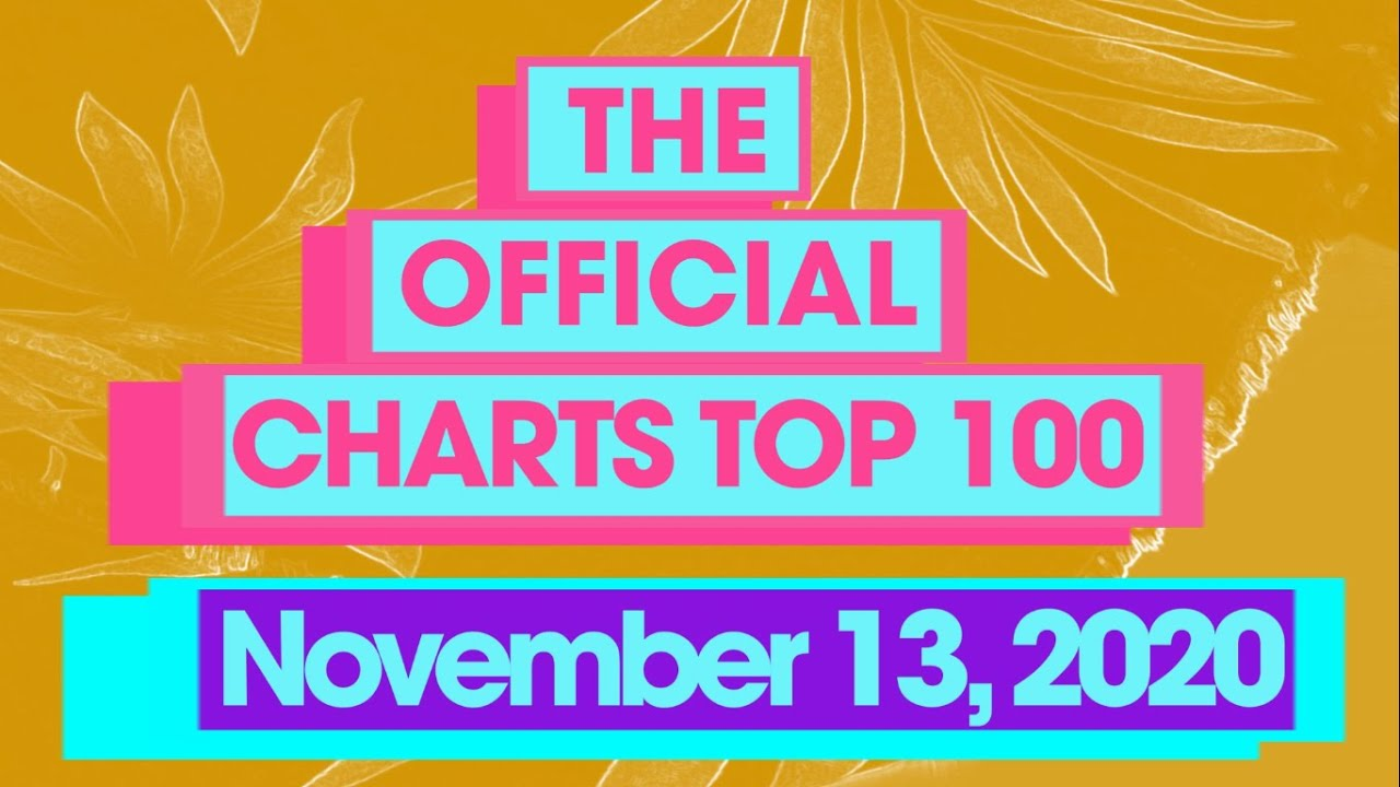 UK Official Singles Chart Top 100 (13th November, 2020)