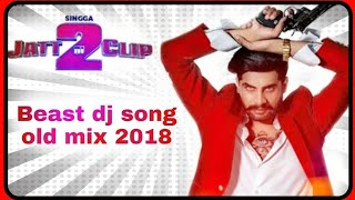 Jatt Di Clip 2 Dj remix Old mix 2018  | ( Robot Voice Mix) Singga new Dj  song 2019