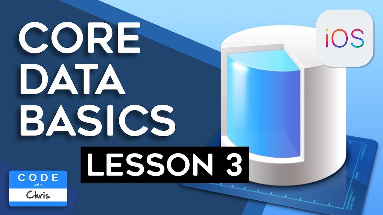 Core Data Tutorial - Lesson 3: CRUD - Create, Retrieve, Update, and Delete