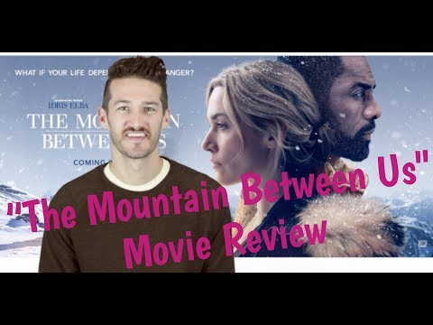 """The Mountain Between Us"" Movie Review by Chadwick Armstrong"