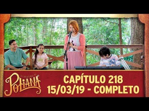 As Aventuras de Poliana   Capítulo 218 - 15/03/19