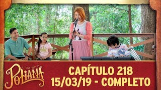 As Aventuras de Poliana   Capítulo 218 - 15/03/19 thumbnail