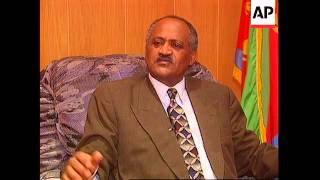 ERITREA: FOREIGN MINISTER TALKS ABOUT ETHIOPIA