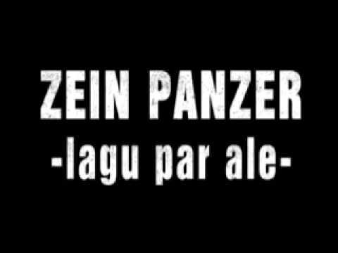 ZEIN PANZER - LAGU PAR ALE