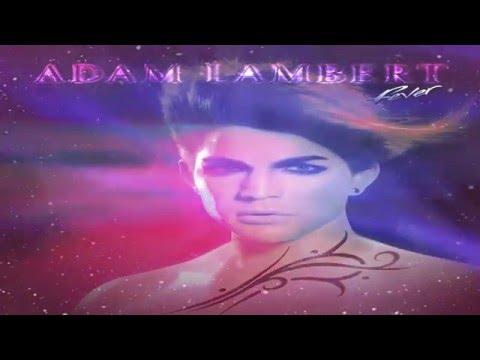 Adam Lambert // Top 10 songs