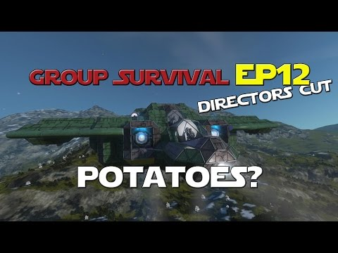 Space Engineers - Group Survival Series - Ep 12 - What the Hell is a Potatoes?