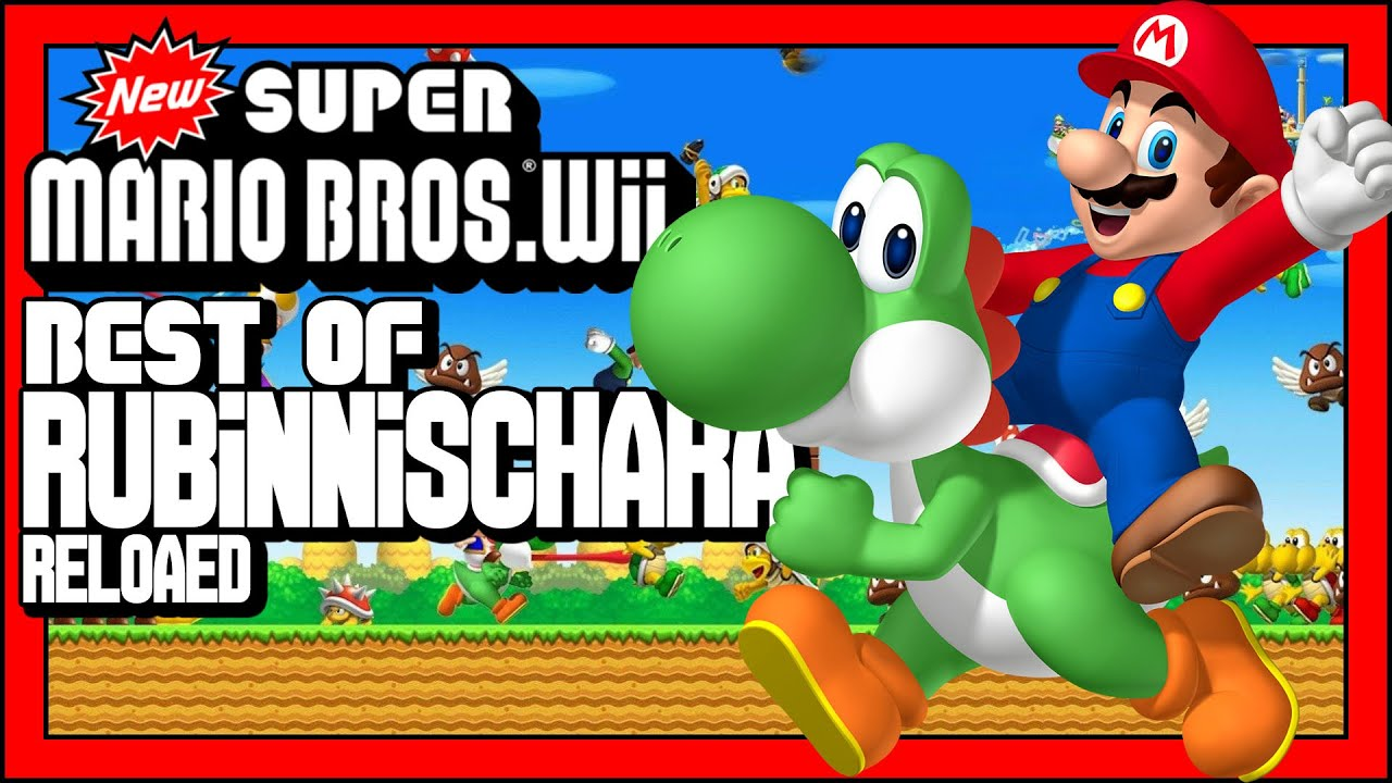 Best of RubinNischara 🚩 New Super Mario Bros. Wii (Reloaded/2018)