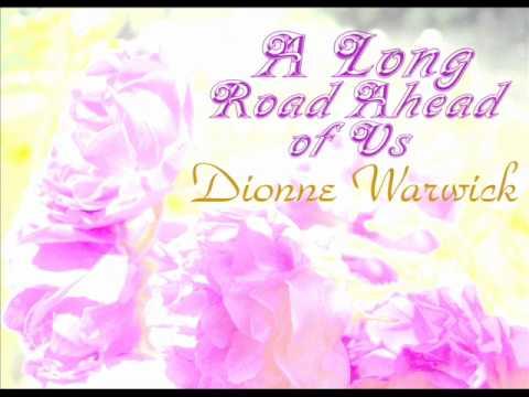 Dionne Warwick - A Long Road Ahead of Us - 1981