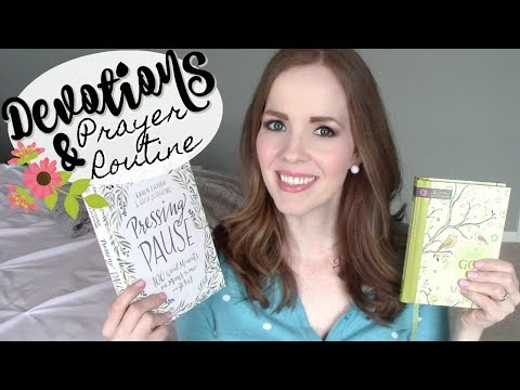 MY QUIET TIME, DEVOTIONS & PRAYER ROUTINE! | How I Study the Bible & Spend Time with God