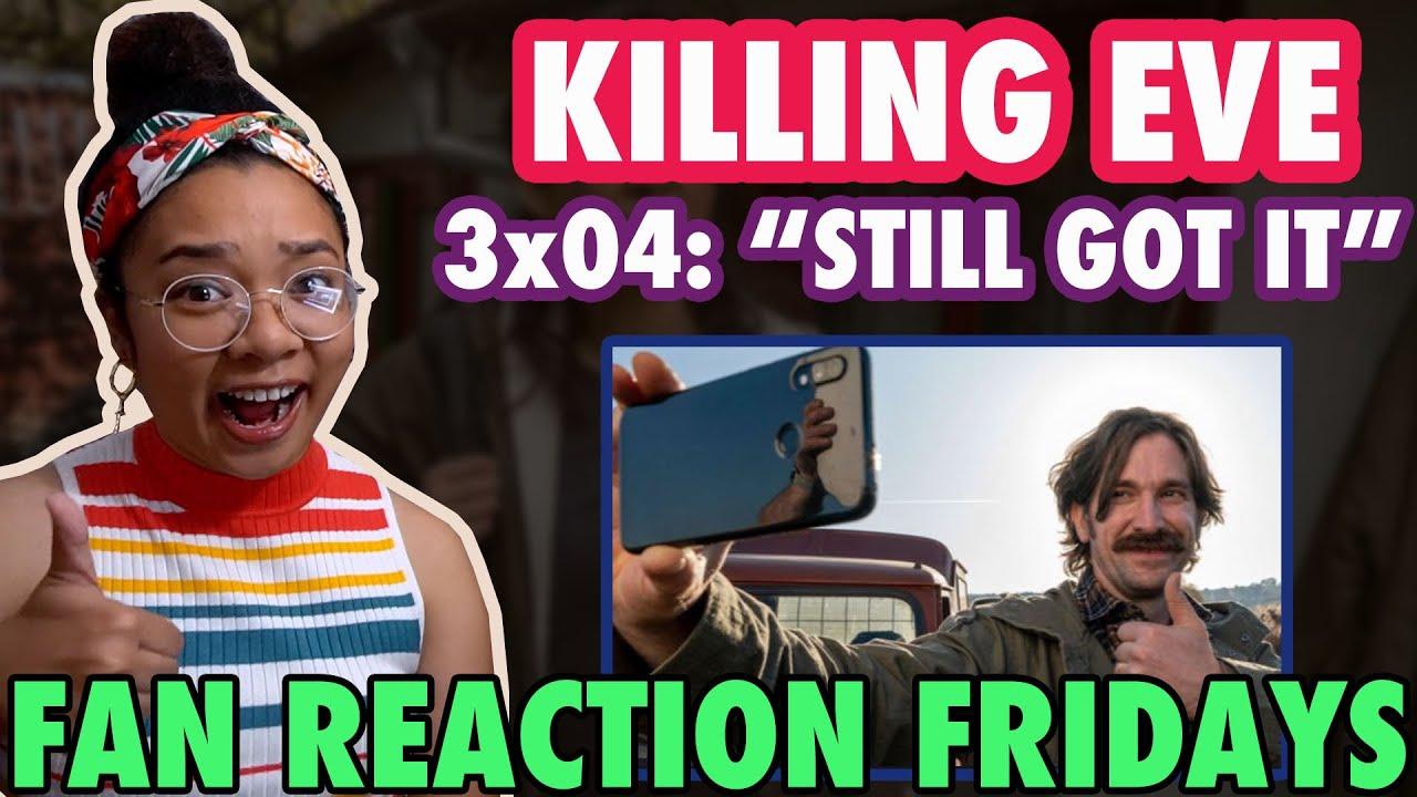 "Download KILLING EVE Season 3 Episode 4: ""Still Got It"" Reaction & Review | Fan Reaction Friday"