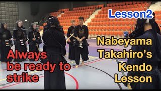 Nabeyama Takahiro sensei's Kendo seminar : Lesson3 : Hitting men with tame (build up)