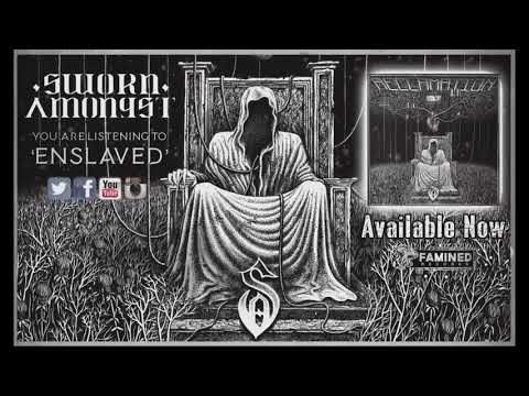 Sworn Amongst - Enslaved (Official Audio) [FAMINED RECORDS] Mp3