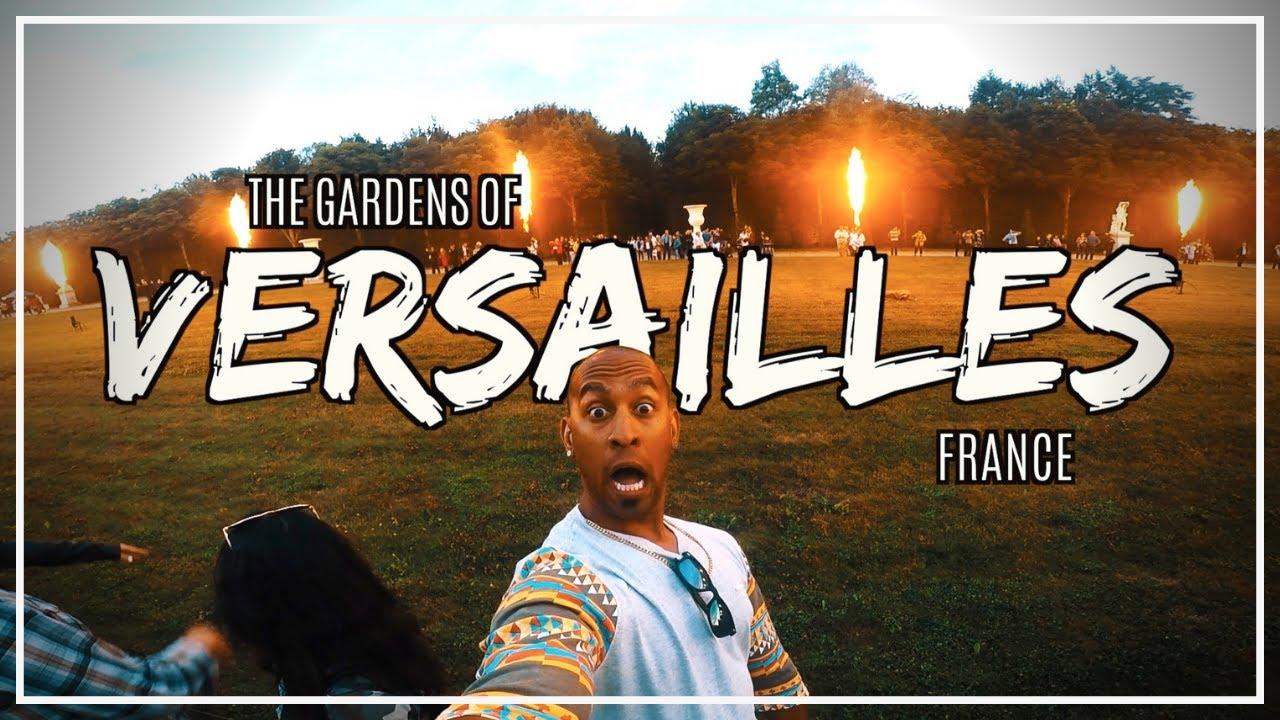 723781a4744e The Gardens of Versailles! - YouTube